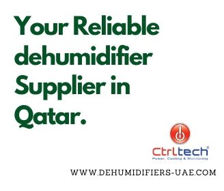 Dehumidifier supplier in Qatar, UAE & Dubai.