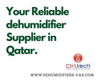 Dehumidifier supplier in Qatar, UAE & Dubai.